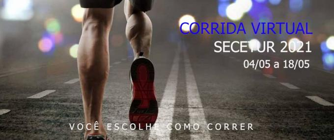 1ª CORRIDA VIRTUAL SECETUR 2021
