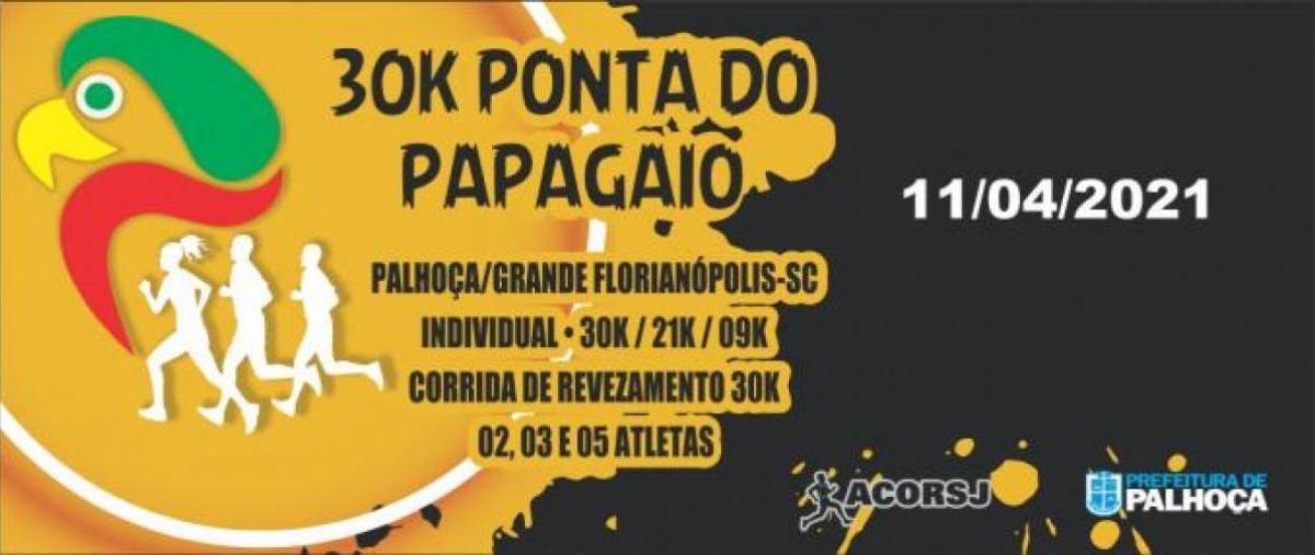 30k Ponta do Papagaio 2021 - 11/04/21