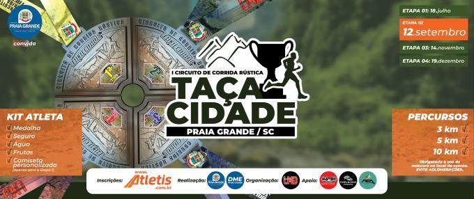2ª Etapa - Circuito de Corrida de Rua - Taça Cidade - Praia Grande SC