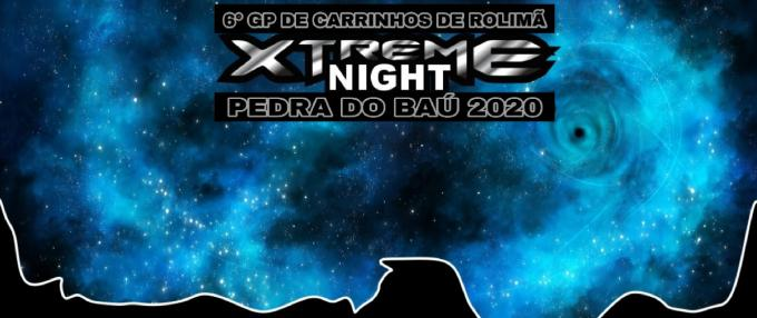6º GP de Carrinhos de Rolimã - Extreme Night